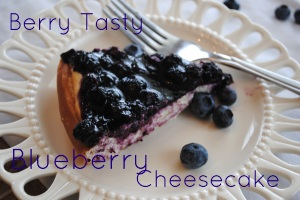Berry Tasty Blueberry Cheesecake Desserts