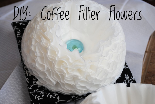 Coffee Filter Flowers 5 Frugal DIY: Coffee Filter Flowers
