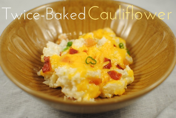 ... baked cauliflower twice baked dish twice baked cauliflower primal