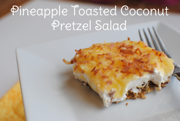 Pineapple Toasted Coconut Pretzel Salad 1 Pineapple Toasted Coconut Pretzel Salad