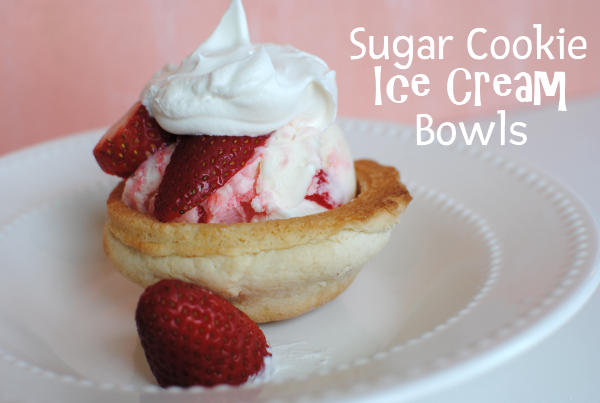 Sugar Cookie Bowls 2 Sugar Cookie Ice Cream Bowls