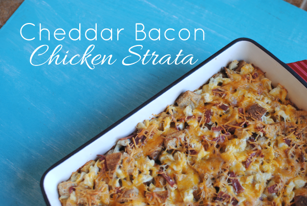 Cheddar Bacon Chicken Strata 3 Cheddar Bacon Chicken Strata