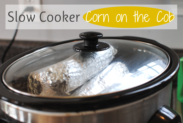 Slow Cooker Corn on the Cob 2 Slow Cooker Corn on the Cob