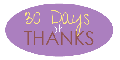 30 days of thanks A Challenge: 30 Days of Thanks