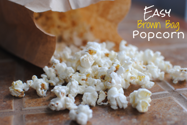 Brown Bag Popcorn 1 Ridiculously Easy Brown Bag Popcorn