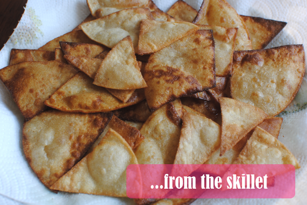 tortilla chips from the skillet Homemade Tortilla Chips: 3 Ways